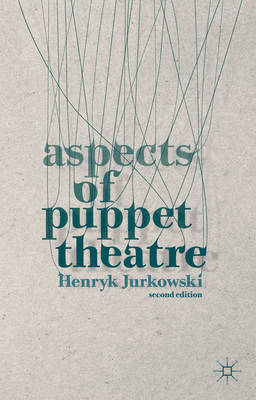 Aspects of Puppet Theatre (BOK)