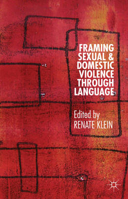 Framing Sexual and Domestic Violence Through Language (BOK)