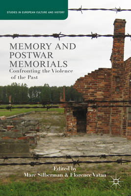 Memory and Postwar Memorials: Confronting the Violence of the Past (BOK)