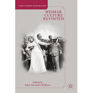 Weimar Culture Revisited (BOK)