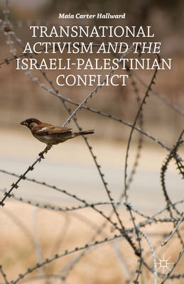 Transnational Activism and the Israeli-Palestinian Conflict (BOK)