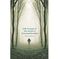 J.M. Coetzee and the Limits of Cosmopolitanism (BOK)