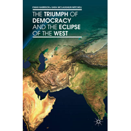 Triumph of Democracy and the Eclipse of the West (BOK)
