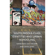 White Middle-Class Identities and Urban Schooling (BOK)