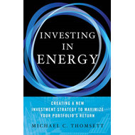 Investing in Energy: Creating a New Investment Strategy to Maximize Your Portfolio's Return (BOK)