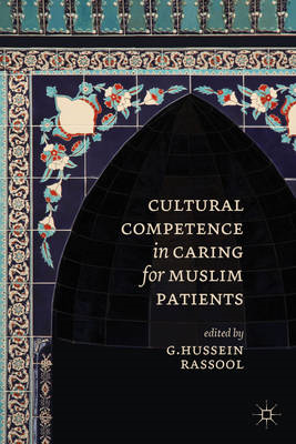 Cultural Competence in Caring for Muslim Patients (BOK)