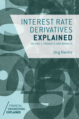 Interest Rate Derivatives Explained (BOK)