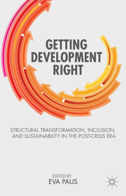 Getting Development Right: Structural Transformation, Inclusion and Sustainability in the Post-Crisi (BOK)