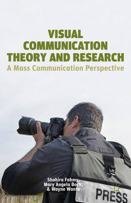 Visual Communication Theory and Research: A Mass Communication Perspective (BOK)
