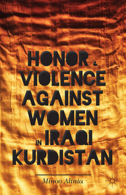 Honor and Violence Against Women in Iraqi Kurdistan (BOK)