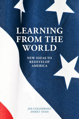 Learning from the World: New Ideas to Redevelop America (BOK)