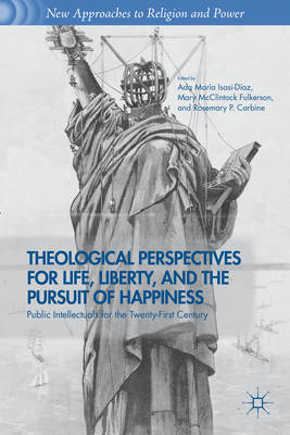 Theological Perspectives for Life, Liberty, and the Pursuit (BOK)
