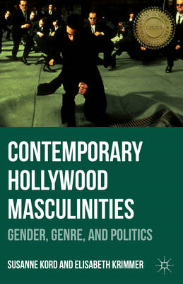 Contemporary Hollywood Masculinities (BOK)