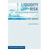 Liquidity Risk: Managing Funding and Asset Risk (BOK)