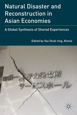 Natural Disaster and Reconstruction in Asian Economies (BOK)