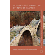 International Perspectives on Teacher Research (BOK)