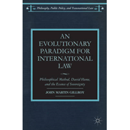 An Evolutionary Paradigm for International Law: Philosophical Method, David Hume, and the Essence of (BOK)