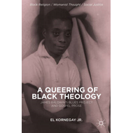 A Queering of Black Theology: James Baldwin's Blues Project and Gospel Prose (BOK)