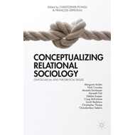 Conceptualizing Relational Sociology (BOK)
