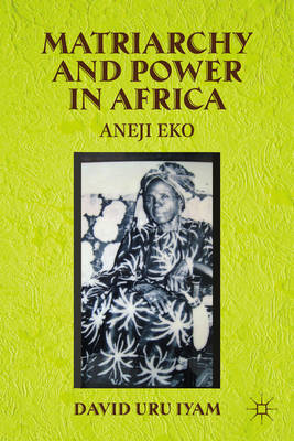 Matriarchy and Power in Africa (BOK)