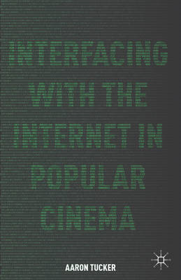 Interfacing with the Internet in Popular Cinema (BOK)