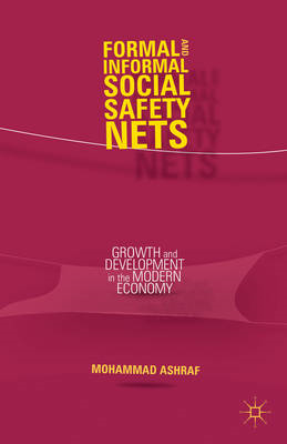 Formal and Informal Social Safety Nets: Growth and Development in the Modern Economy (BOK)