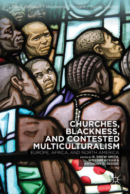 Churches, Blackness, and Contested Multiculturalism (BOK)