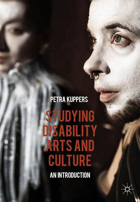 Studying Disability Arts and Culture (BOK)