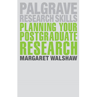Planning Your Postgraduate Research (BOK)