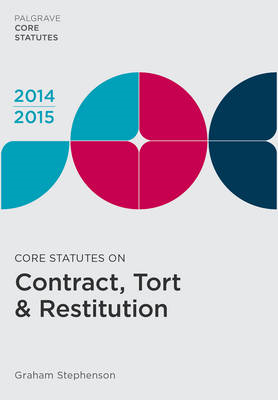 Core Statutes on Contract, Tort & Restitution 2014-15 (BOK)