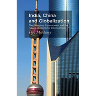 India, China and Globalization (BOK)