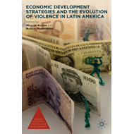 Economic Development Strategies and the Evolution of Violenc (BOK)