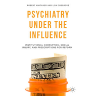 Psychiatry Under the Influence (BOK)