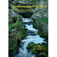 Groundwater Around the World: A Geographic Synopsis (BOK)
