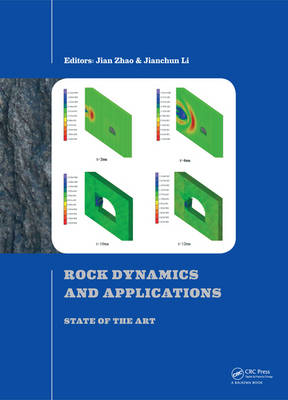 Rock Dynamics and Applications - State of the Art (BOK)