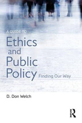 Guide to Ethics and Public Policy (BOK)