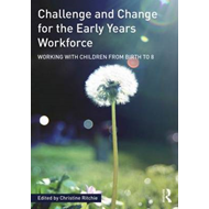 Challenge and Change for the Early Years Workforce (BOK)