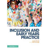 Inclusion and Early Years Practice (BOK)