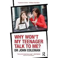 Why Won't My Teenager Talk to Me? (BOK)