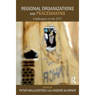 Regional Organizations and Peacemaking (BOK)