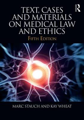 Text, Cases & Materials on Medical Law and Ethics (BOK)