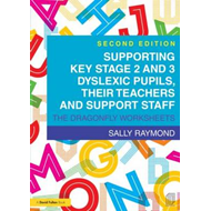 Supporting Key Stage 2 and 3 Dyslexic Pupils, their Teachers (BOK)