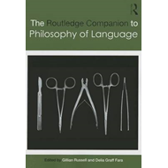 Routledge Companion to Philosophy of Language (BOK)