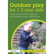 Outdoor Play for 1--3 Year Olds (BOK)