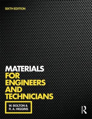 Materials for Engineers and Technicians, 6th ed (BOK)