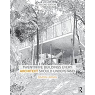 Twenty-Five Buildings Every Architect Should Understand (BOK)