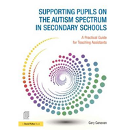 Supporting Pupils on the Autism Spectrum in Secondary School (BOK)