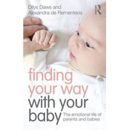 Finding Your Way with Your Baby (BOK)