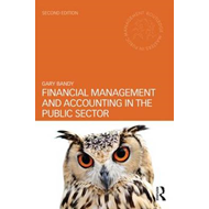 Financial Management and Accounting in the Public Sector (BOK)