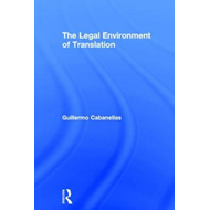 The Legal Environment of Translation (BOK)